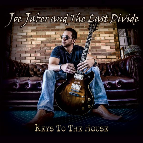Joe Jaber and The Last Divide - Keys to the House